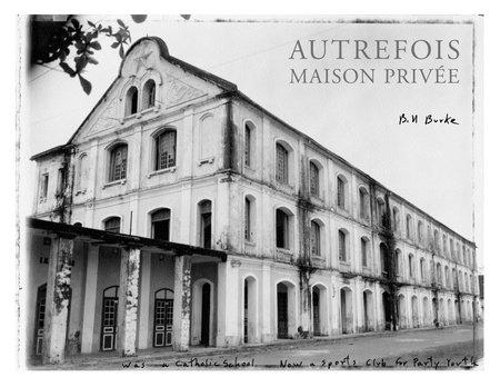 Autrefois, Maison Privee by