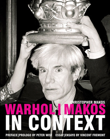 Warhol/ Makos in Context by