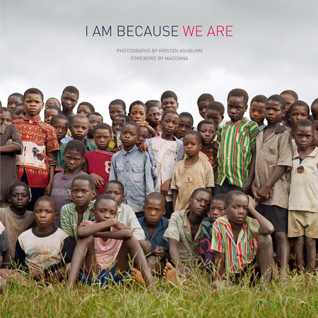 I Am Because We Are by