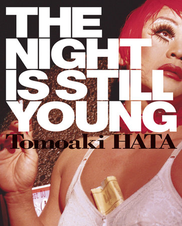 The Night is Still Young by