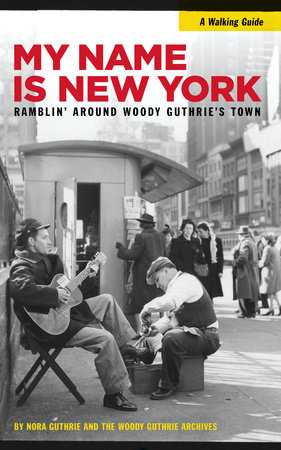 My Name is New York by Nora Guthrie