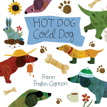 Hot Dog, Cold Dog by Frann Preston-Gannon