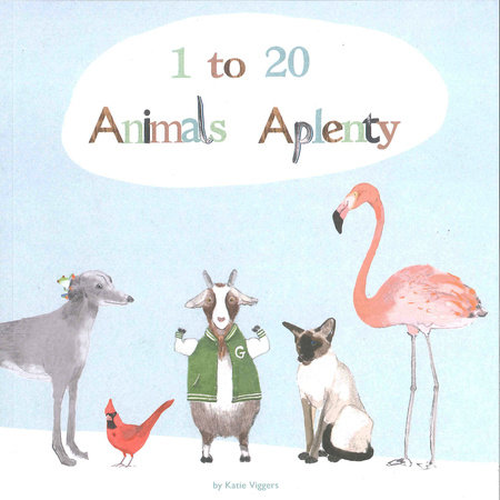 1 to 20, Animals Aplenty by Katie Viggers