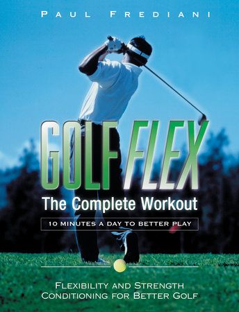 Golf Flex by Paul Frediani