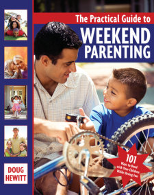 The Practical Guide to Weekend Parenting