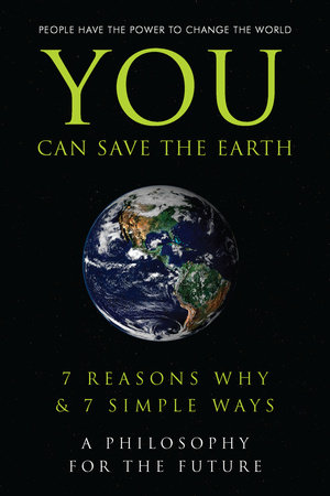 You Can Save the Earth by Sean K. Smith