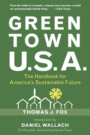 Green Town USA by Thomas J. Fox