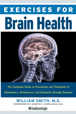 Exercises for Brain Health by William Smith