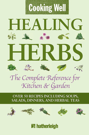 Cooking Well: Healing Herbs by