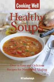 Cooking Well: Healthy Soups