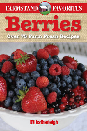 Berries: Farmstand Favorites by