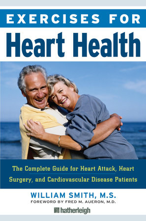 Exercises for Heart Health by William Smith