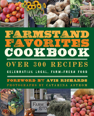 The Farmstand Favorites Cookbook by