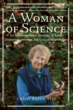 A Woman of Science by Cardy Raper