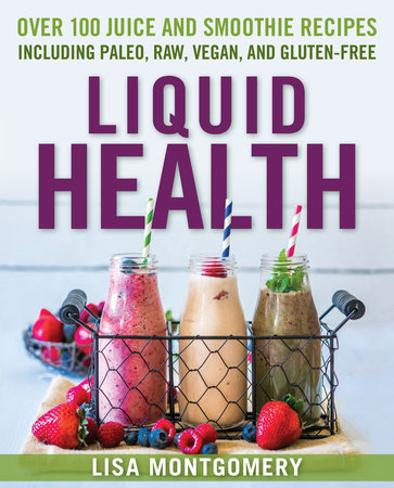 Liquid Health by Lisa Montgomery