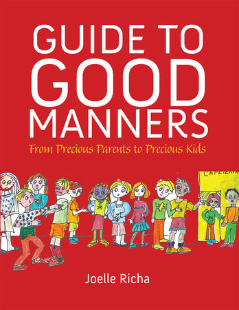 Guide to Good Manners by Joelle Richa