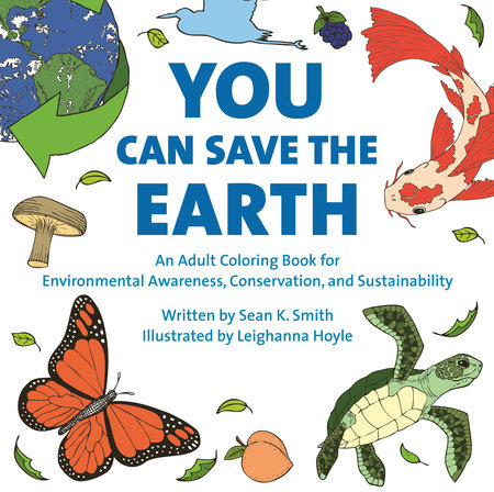 You Can Save the Earth Adult Coloring Book