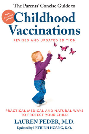 The Parents' Concise Guide to Childhood Vaccinations, Second Edition