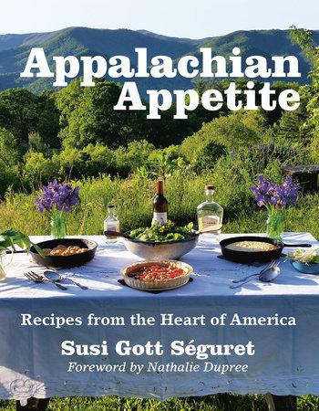 Appalachian Appetite by Susi Gott Séguret
