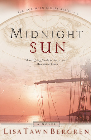 Midnight Sun by Lisa T. Bergren