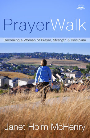 PrayerWalk by Janet Holm McHenry