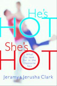 He's HOT, She's HOT
