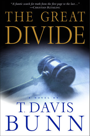 The Great Divide by T. Davis Bunn