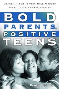 Bold Parents, Positive Teens