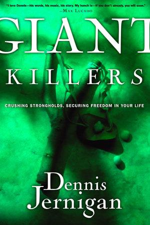 Giant Killers by Dennis Jernigan
