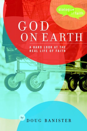 God on Earth by Douglas Banister