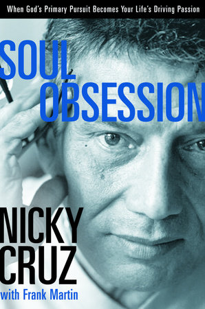 Soul Obsession by Nicky Cruz