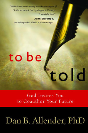 To Be Told by Dan B. Allender