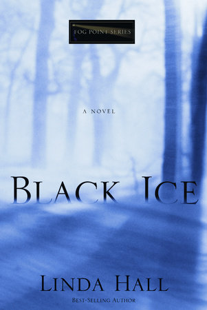 Black Ice by Linda Hall
