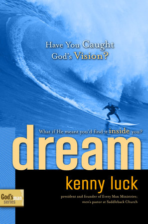 Dream by Kenny Luck