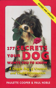 277 Secrets Your Dog Wants You to Know