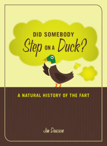 Did Somebody Step on a Duck?