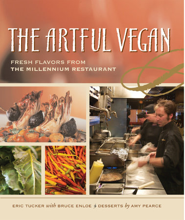 The Artful Vegan by Eric Tucker and Bruce Enloe