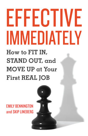 Effective Immediately by Emily Bennington and Skip Lineberg