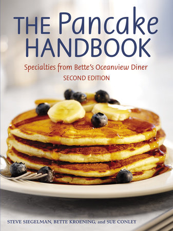 The Pancake Handbook by Steve Siegelman, Bette Kroening and Sue Conley
