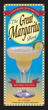 The Great Margarita Book by Al Lucero