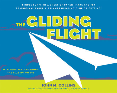The Gliding Flight by John M. Collins
