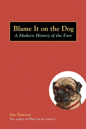 Blame It on the Dog by Jim Dawson