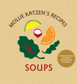 Mollie Katzen's Recipes   Soups