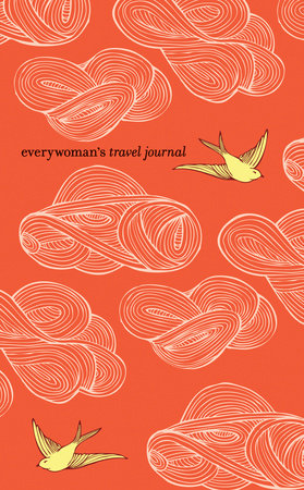 Everywoman's Travel Journal by Ten Speed Press Staff