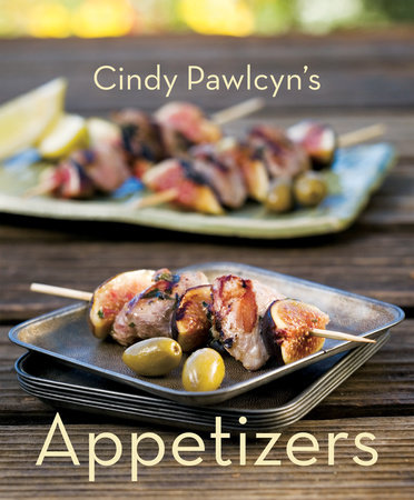 Appetizers by Cindy Pawlcyn
