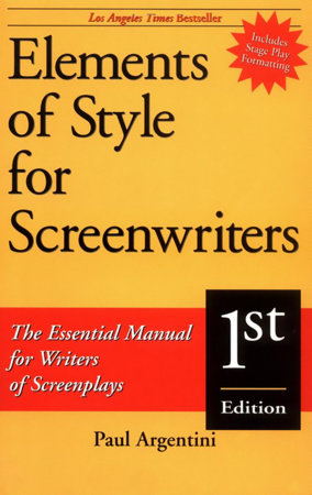 Elements of Style for Screenwriters by Paul Argentini