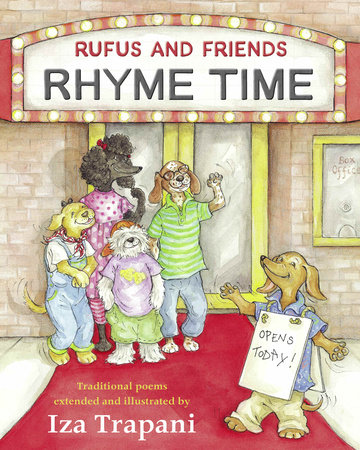 Rufus and Friends: Rhyme Time by Iza Trapani