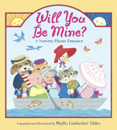 Will You Be Mine? by Phyllis Limbacher Tildes