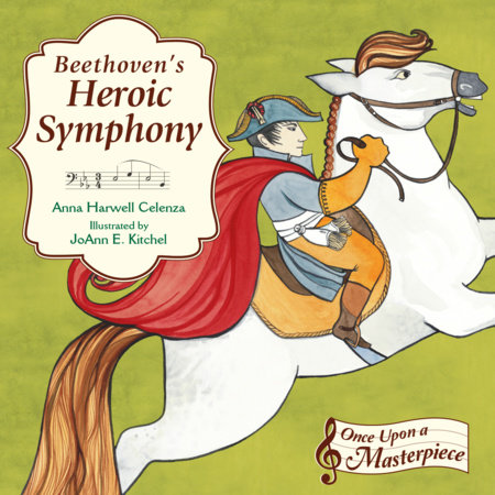 Beethoven's Heroic Symphony