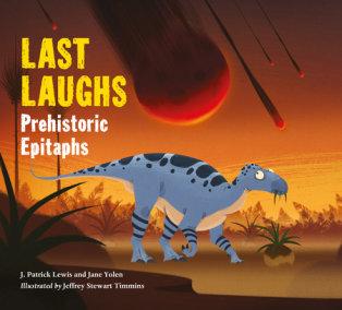 Last Laughs: Prehistoric Epitaphs